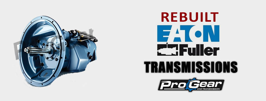 Rebuilt Eaton Transmissions For Sale at Discounted Prices